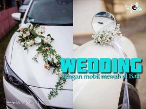 wedding dengan mobil mewah di bali